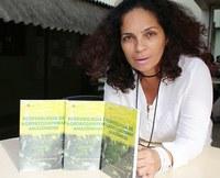 Pesquisadora lança livro sobre desenvolvimento de sistemas agroflorestais na Amazônia