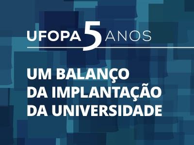 Reitoria apresenta balanço de implantação da Ufopa nesta sexta (8) no Rondon