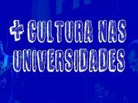 Ufopa é beneficiada no Programa Mais Cultura